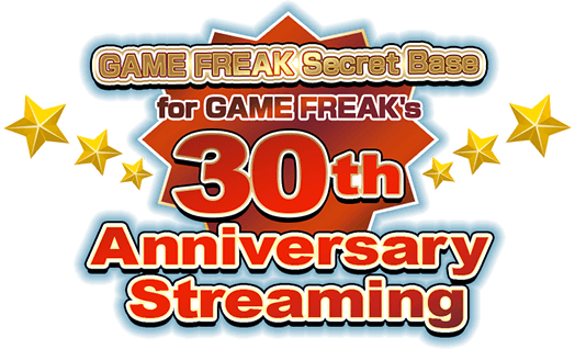 for GAME FREAK's 30th anniversary streaming